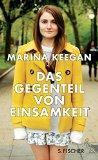 """""""Das Gegenteil von Einsamkeit"""" von Marina Keegan wird…"""