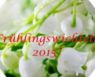 Frühlingswichteln 2015 – Ein Bericht und ein Dankeschön!