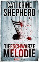 [Rezension] Tiefschwarze Melodie (Catherine Shepherd)