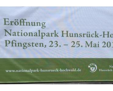Eröffnung des Nationalpark Hunsrück-Hochwald – Pfingstsonntag