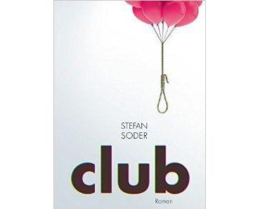 Rezension: Stefan Soder – Club (Braumüller 2015)
