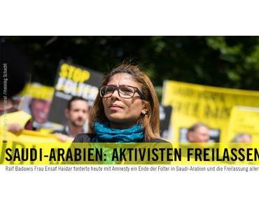Amnesty International: Meinungsfreiheit für Saudi-Arabien! Freilassung für Raif Badawi und andere politische Gefangene