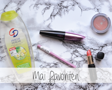 Mai Favoriten - Beauty only