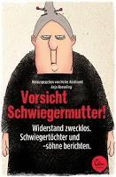 [Rezension] Vorsicht Schwiegermutter! (H. Abidi & A. Koeseling (Hrsg.))