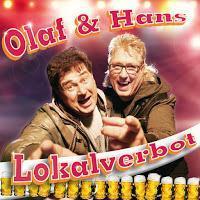 Olaf & Hans - Lokalverbot